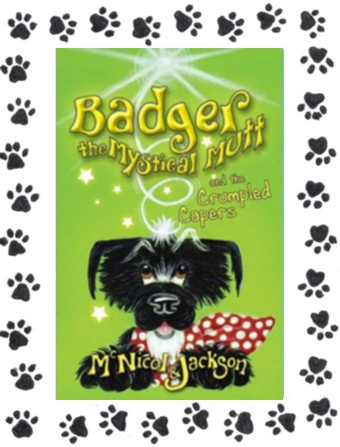 Cover of Book 3 - Badger the Mystical Mutt and the Crumpled Capers