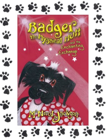 Cover of Book 5 - Badger the Mystical Mutt and the Enchanting Exchange
