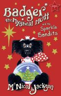 Cover of Badger the Mystical Mutt and the Sparkle Bandits