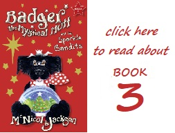 Read about Badger the Mystical Mutt and the Sparkle Bandits